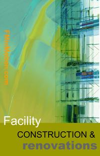 Facility Construction & Renovation Projects