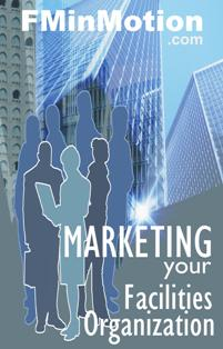 Marketing your Facility Organisation