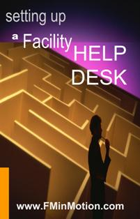 Setting up a Facility Help Desk